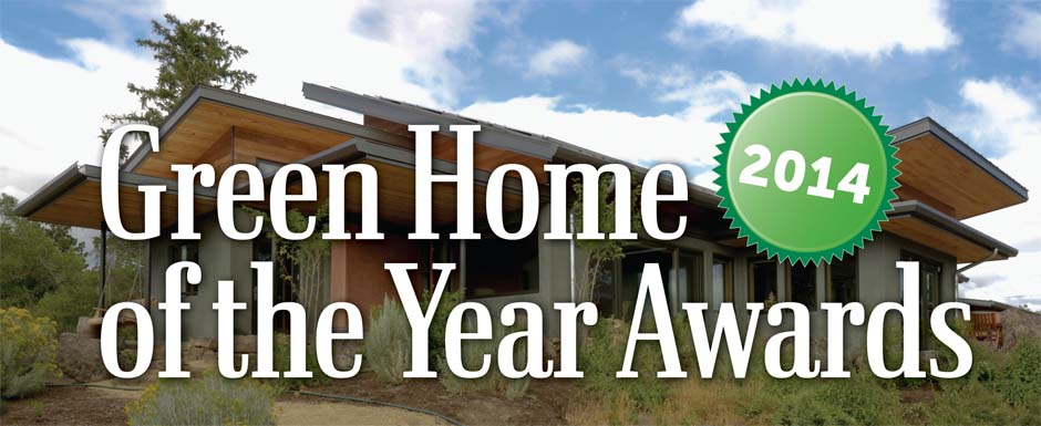 2014 Green Home of the Year Awards