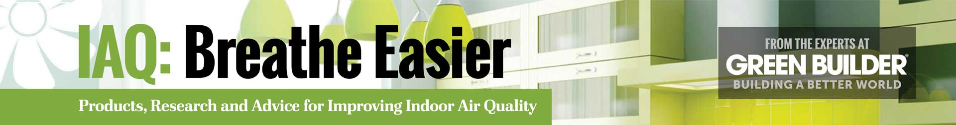 Green Builder Indoor Air Quality Banner