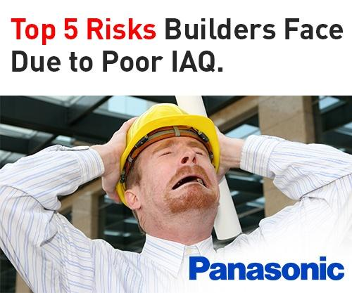 Panasonic Top 5 Risks Builders Face Due to Poor IAQ